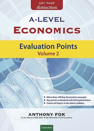 A Level Economics: Evaluation Points Volume 2
