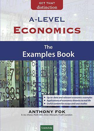 A Level Economics: The Examples Book
