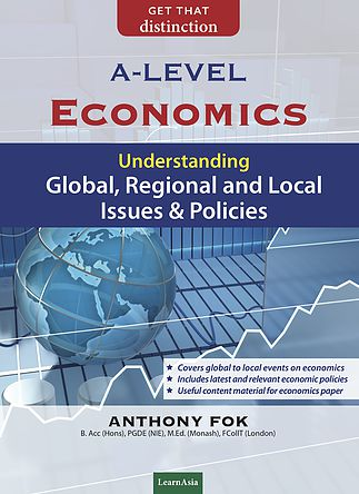 A Level Economics: Understanding Global, Regional, Local Issues and Policies